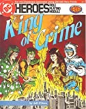 img - for King of Crime (DC Heroes RPG) book / textbook / text book