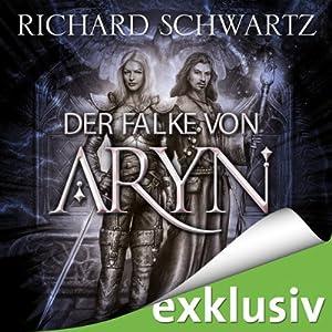Der Falke von Aryn Hörbuch