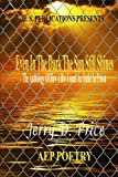 Even In The Dark The Sun Still Shines: The Anthology  Of A Boy Found An Outlet In Prison