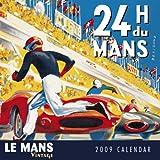 Le Mans Calendar 2009 (Square Calendar)