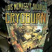 Cryoburn: A Miles Vorkosigan Adventure | [Lois McMaster Bujold]