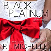 Black Platinum: In the Shadows, Book 6 | [P.T. Michelle]