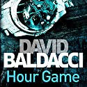 Hour Game: King and Maxwell, Book 2 Hörbuch von David Baldacci Gesprochen von: Scott Brick