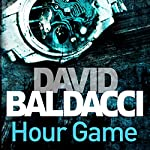 Hour Game: King and Maxwell, Book 2 | David Baldacci