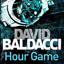 Hour Game: King and Maxwell, Book 2 | Livre audio Auteur(s) : David Baldacci Narrateur(s) : Scott Brick