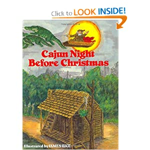 Cajun Night Before Christmas (The Night Before Christmas Series)