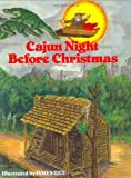 img - for Cajun Night Before Christmas (The Night Before Christmas Series) book / textbook / text book