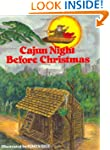 Cajun Night Before Christmas (The Nig...