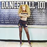 Dancehall 101, Vol. 1 [Vinyl]