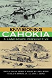 img - for Envisioning Cahokia: A Landscape Perspective by Rinita A. Dalan, William I. Woods, John A. Koepke, George R. (2003) Paperback book / textbook / text book