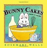 Bunny Cakes (Edición en español) (Max and Ruby)