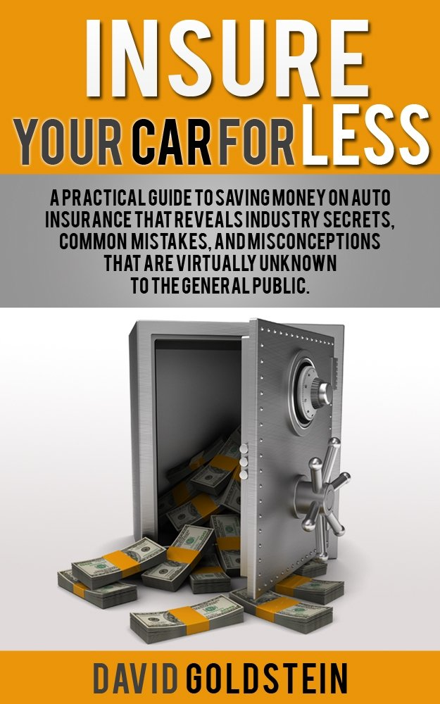 Amazon.com: Insure Your Car for Less: A Practical Guide to Saving ...
