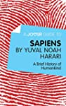 A Joosr Guide to... Sapiens by Yuval...