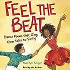 Feel the Beat: Dance Poems That Zing from Salsa to Swing Hörbuch von Marilyn Singer, Jonathon Roberts - contributor Gesprochen von: Marilyn Singer