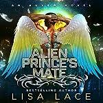 Alien Prince's Mate: An Auxem Novel | Lisa Lace