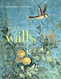 Walls: The Best of Decorative Treatments