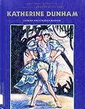 Katherine Dunham (Black Americans of Achievement)