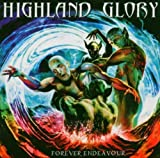 Forever Endeavour by Highland Glory (2005-10-31)