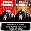 Phone Monkey: Secret Diary of a Frustrated Call Centre Worker and Phone Monkey: The Takeover Omnibus Edition