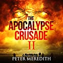 The Apocalypse Crusade 2: War of the Undead Day 2 Audiobook by Peter Meredith Narrated by Erik Johnson
