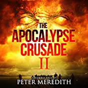 The Apocalypse Crusade 2: War of the Undead Day 2 | Peter Meredith