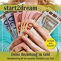 Deine Beziehung zu Geld: Mentaltraining für ein besseres Verhältnis zum Geld Hörbuch von Nils Klippstein, Frank Hoese Gesprochen von: Daniel Wandelt