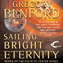 Sailing Bright Eternity: Galactic Center, Book 6