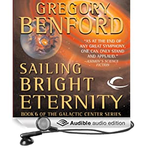 Sailing Bright Eternity: Galactic Center, Book 6 (Unabridged)