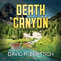 Death Canyon: A Jake Trent Novel, Book 1 (       UNABRIDGED) by David R. Bertsch Narrated by Peter Berkrot