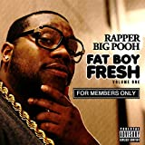 Fat Boy Fresh Vol. 1: For Members Only [Explicit]
