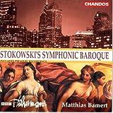 Stokowki's Symphonic Baroque