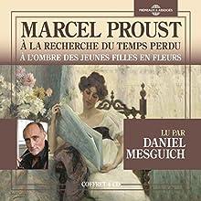 À l'ombre des jeunes filles en fleurs (À la recherche du temps perdu 2) Audiobook by Marcel Proust Narrated by Daniel Mesguich
