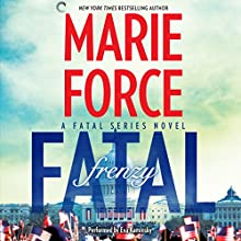 Fatal Frenzy: Book Nine of the Fatal Series (       UNABRIDGED) by Marie Force Narrated by Eva Kaminsky