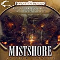 Mistshore: Forgotten Realms: Ed Greenwood Presents Waterdeep, Book 2 (       UNABRIDGED) by Jaleigh Johnson Narrated by James Patrick Cronin