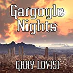 Gargoyle Nights: A Collection of Horror | Gary Lovisi