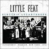 LITTLE FEAT - ELECTRIF LYCANTHROPE
