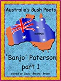 Australias Bush Poets - Banjo Paterson part 1