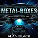 Metal Boxes Audiobook by Alan Black Narrated by Doug Tisdale, Jr.