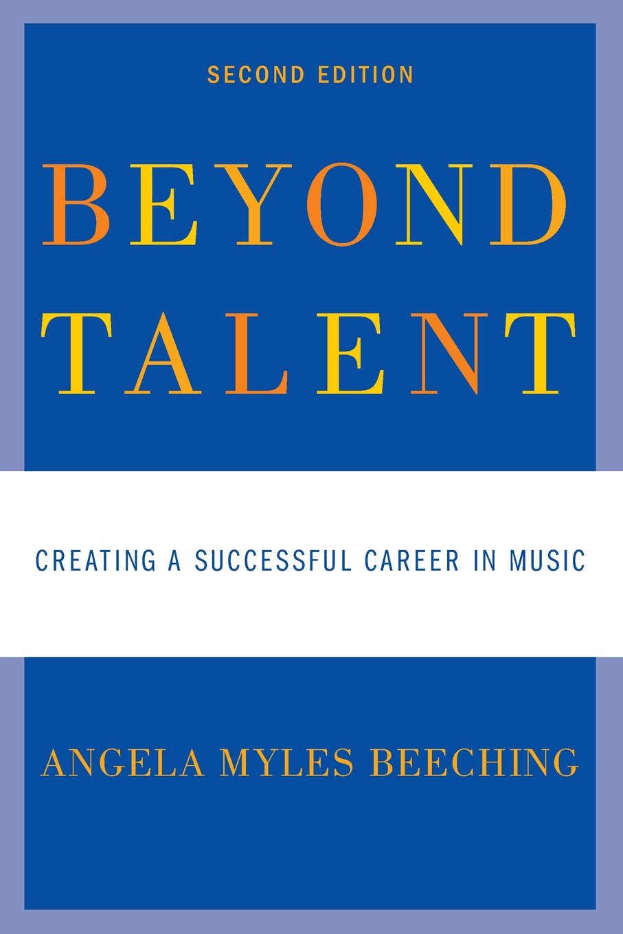Buy Beyond Talent: Creating A Successful Career In Music Book Online At Low  Prices In India  Beyond Talent: Creating A Successful Career In Music  Reviews