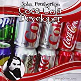 img - for John Pemberton: Coca-Cola Developer (Food Dudes) book / textbook / text book