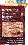 Interpreting Remote Sensing Imagery:...