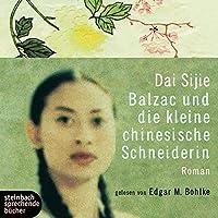 Balzac und die kleine chinesische Schneiderin Hörbuch
