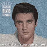 I Am An Elvis Fan by Elvis Presley