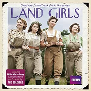 Land Girls Ost