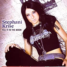 Stephani Krise Tell It To The Moon