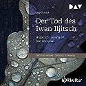 Der Tod des Iwan Iljitsch Hörbuch von Leo Tolstoi Gesprochen von: Gert Westphal