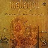 Mahagon - Slunecnice Pro Vincenta Van Gogha - Supraphon - 1113 2684