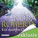 Ein dunkles Geschenk (       ungekürzt) von Nora Roberts Gesprochen von: Tessa Mittelstaedt