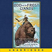 Odd and the Frost Giants | [Neil Gaiman]