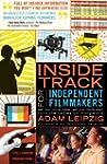 Inside Track for Independent Filmmakers